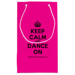 [Crown] keep calm and dance on  Gift Bag Small Gift Bag