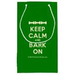 [Dogs bone] [Dogs bone] [Dogs bone] keep calm and bark on  Gift Bag Small Gift Bag