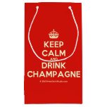 [Crown] keep calm and drink champagne  Gift Bag Small Gift Bag
