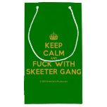 [Crown] keep calm and fuck with skeeter gang  Gift Bag Small Gift Bag