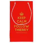 [Crown] keep calm and follow thierry  Gift Bag Small Gift Bag