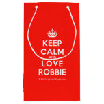 [Crown] keep calm and love robbie  Gift Bag Small Gift Bag