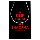 [Campfire] keep calm and eat shaorma  Gift Bag Small Gift Bag