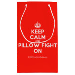 [Crown] keep calm and pillow fight on  Gift Bag Small Gift Bag