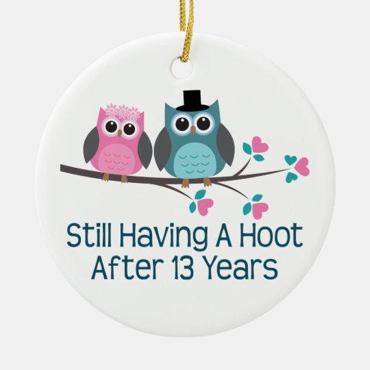 Gift For 13th Wedding Anniversary Hoot Ceramic Ornament Zazzle