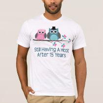 Gift For 15th Wedding Anniversary Hoot T-Shirt