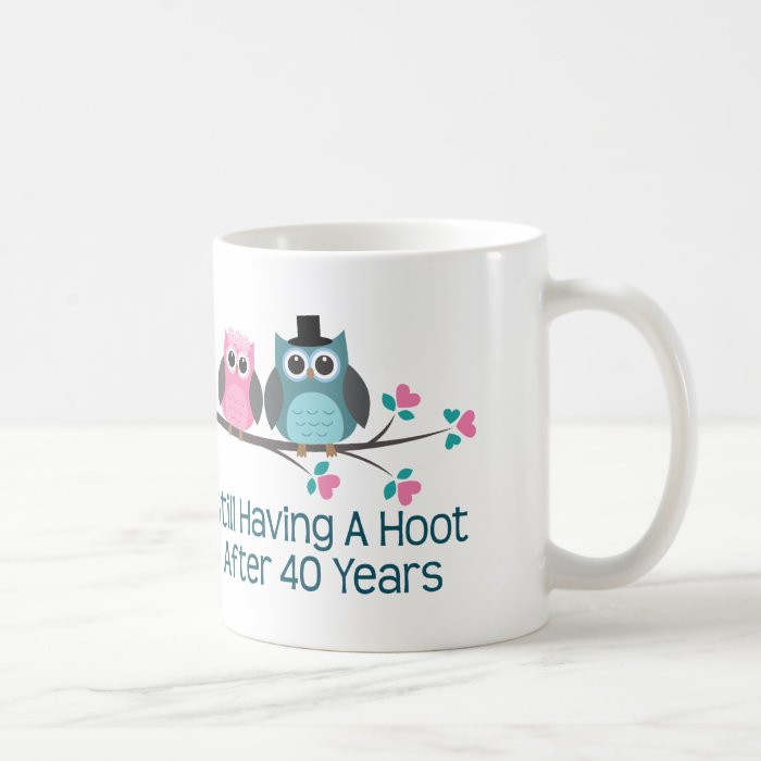 Wedding Gift For 40th : Gift For 40th Wedding Anniversary Hoot Coffee Mug Zazzle