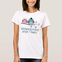 Gift For 7th Wedding Anniversary Hoot T-Shirt