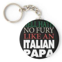 Gift For Italian Papa Hell hath no fury Keychain