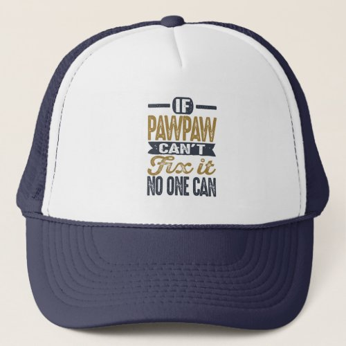 Gift for Paw Paw Trucker Hat