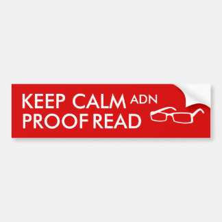 Gift for Writers Keep Calm and Proofread Car Bumper Sticker