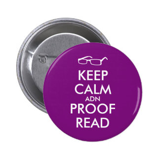 Gift for Writers Keep Calm and Proofread 2 Inch Round Button