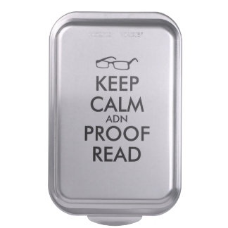 Gift for Writers Keep Calm and Proofread Cake Pan