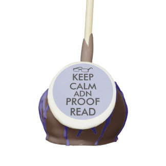 Gift for Writers Keep Calm and Proofread Cake Pops