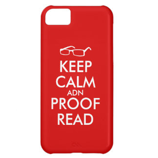 Gift for Writers Keep Calm and Proofread iPhone 5C Covers