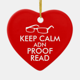 Gift for Writers Keep Calm and Proofread Ceramic Ornament