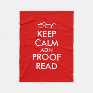 Gift for Writers Keep Calm and Proofread Fleece Blanket