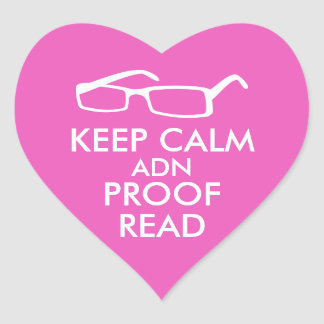 Gift for Writers Keep Calm and Proofread Heart Sticker