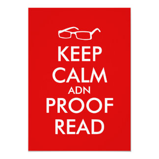 Gift for Writers Keep Calm and Proofread 5x7 Paper Invitation Card