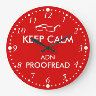 Gift for Writers Keep Calm and Proofread Large Clock