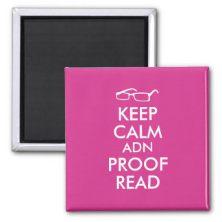 Gift for Writers Keep Calm and Proofread 2 Inch Square Magnet