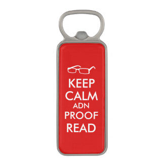 Gift for Writers Keep Calm and Proofread Magnetic Bottle Opener