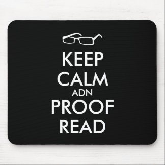 Gift for Writers Keep Calm and Proofread Mousepad