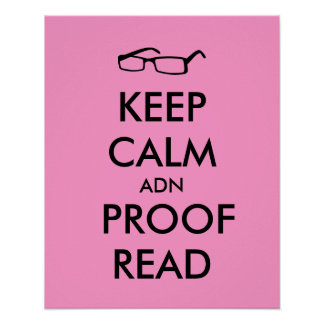 Gift for Writers Keep Calm and Proofread Poster