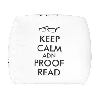 Gift for Writers Keep Calm and Proofread Pouf