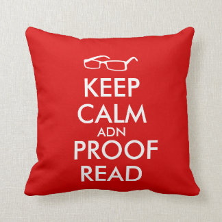 Gift for Writers Keep Calm and Proofread Throw Pillow