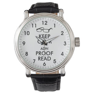 Gift for Writers Keep Calm and Proofread Wrist Watch