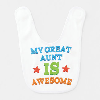 Gift From Great Aunt Baby Infant Bib