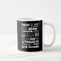 Gift Idea for 3rd Grade Teacher Coffee Mug