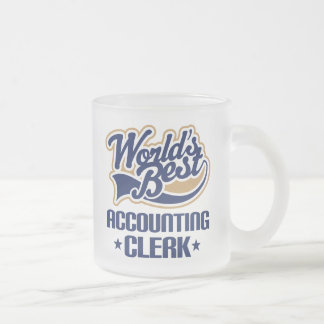 Gift Idea For Accounting Clerk (Worlds Best) Frosted Glass Coffee Mug