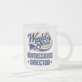 Gift Idea For Admissions Director (Worlds Best) Frosted Glass Coffee Mug
