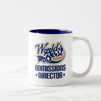 Gift Idea For Admissions Director (Worlds Best) Two-Tone Coffee Mug