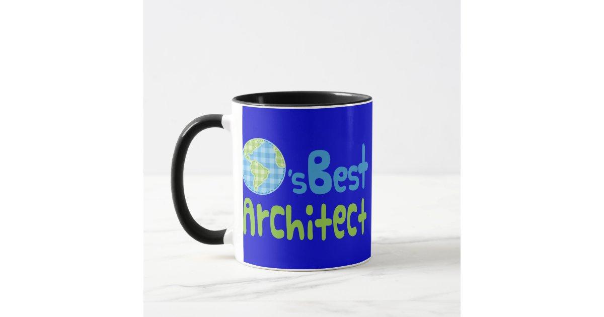 Gift Idea For Architect Worlds Best Mug Zazzle