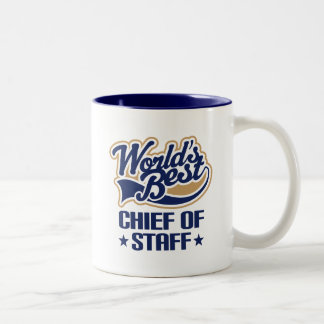 Gift Idea For Chief of Staff (Worlds Best) Two-Tone Coffee Mug