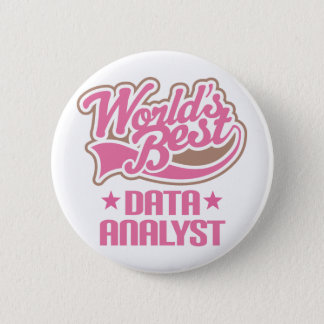 Gift Idea For Data Analyst Women (Worlds Best Button