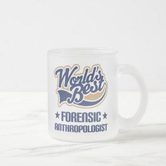 Gift Idea For Forensic Anthropologist (Worlds Best Mug