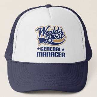 Gift Idea For General Manager (Worlds Best) Trucker Hat