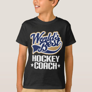 Gift Idea For Hockey Coach (Worlds Best) T-Shirt