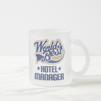 Gift Idea For Hotel Manager (Worlds Best) Coffee Mug