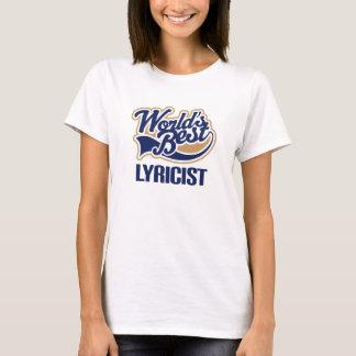 Gift Idea For Lyricist (Worlds Best) T-Shirt