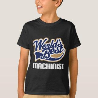 Gift Idea For Machinist (Worlds Best) T-Shirt