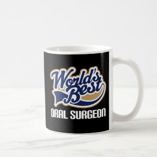 Gift Idea For Oral Surgeon (Worlds Best) Coffee Mug