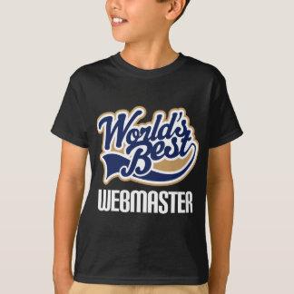 Gift Idea For Webmaster (Worlds Best) T-Shirt