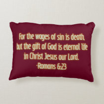 Gift of God Is Eternal Life Decorative Pillow