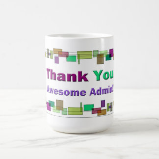 Gifts For Administrative Professionals Coffee Mug