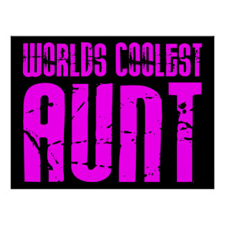Gifts for Cool Aunts : Pink Worlds Coolest Aunt Print